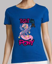Fight Like a Pony