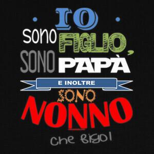 Camisetas Figlio, Papa e Nonno
