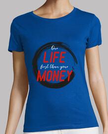 FIRST LIFE THAN MONEY 1
