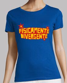 FISICAMENTE DIVERGENTE © SetaLoca