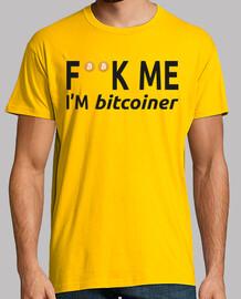 F**k Me i'm bitcoiner