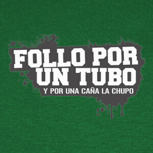 Camisetas Follo por un tubo