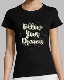 follow deinen träumen