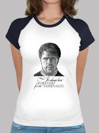 Forever Sassenach Camiseta mujer