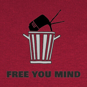 Camisetas Free your mind throw your tv