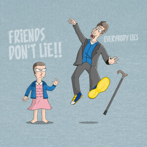 Camisetas Friends don't lie!