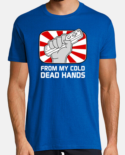 Camisetas From my cold dead hands