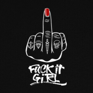 Tee-shirts Fuck It Girl White