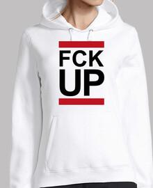 FUCK UP FCK UP