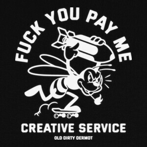Camisetas Fuck You Pay Me blanco