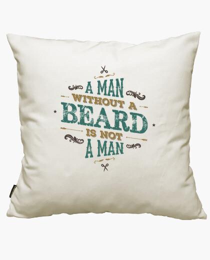Funda cojín A MAN WITHOUT A BEARD IS NOT...