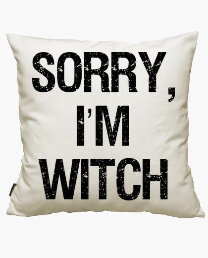 Funda cojín Sorry, I'm Witch