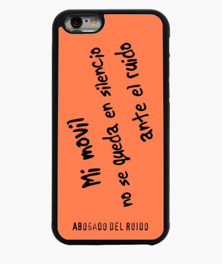 Funda iPhone 6 / 6S 6. No se queda en silencio.
