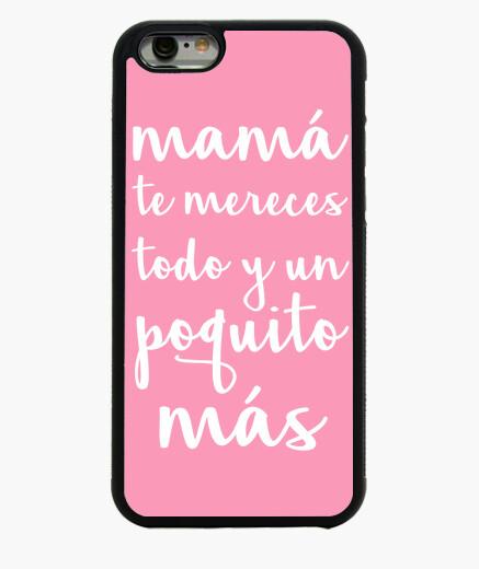 Funda iPhone 6 / 6S Mama te mereces todo