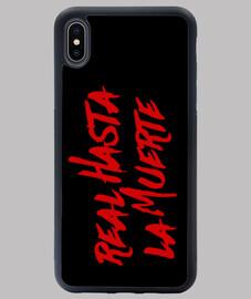 Funda iPhone XS MAX Real hasta la muerte