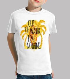 fuori of acqua, io sono nulla