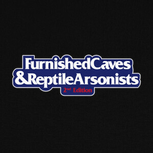 Camisetas Furnished Caves and Reptile Arsonists