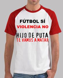 Fútbol sí, violencia no NTMEP