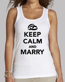 garder son calme et de se marier