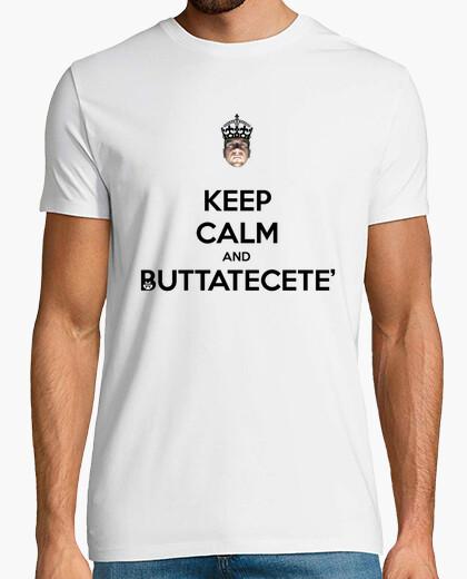 Tee-shirt gardez le calme et buttatecetè