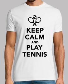 gardez le calme et jouer au tennis