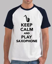 gardez le calme et jouer du saxophone