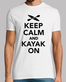 gardez le calme et kayak sur