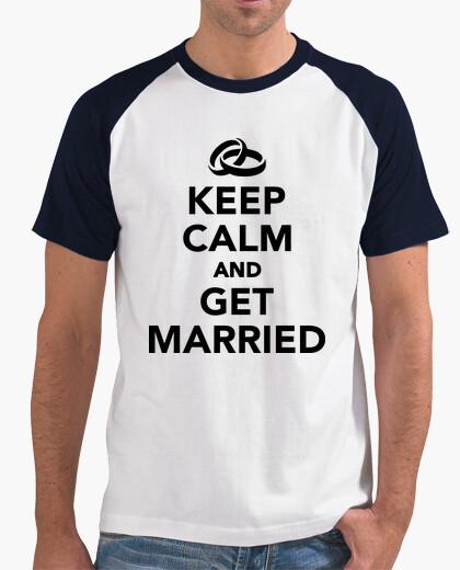 Tee-shirt gardez le calme et se marier