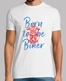 geboren um Biker zu sein