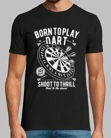 geboren um Dart zu spielen