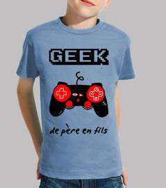 Geek de père en fils
