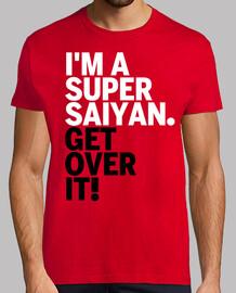 Get over it Saiyan