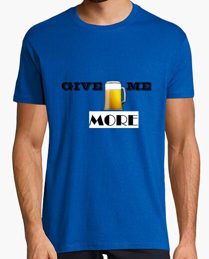 Camiseta Give me more (cerveza)