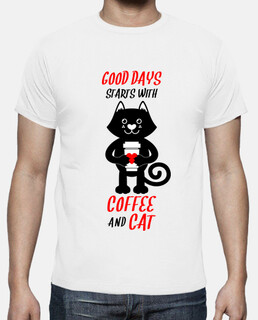 GOOD DAYS STARTS WITH COFFEE AND CAT
