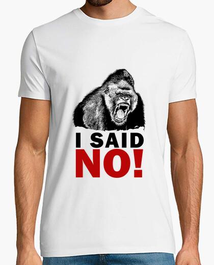 Camiseta gorila - dije que no!