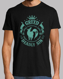Greed is my deadly sin