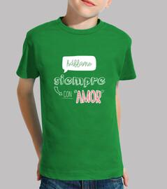 Háblame siempre con AMOR -  Háblame siempre con AMOR - Niño, manga corta, verde