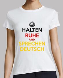 Halten Ruhe und Sprechen Deutsch