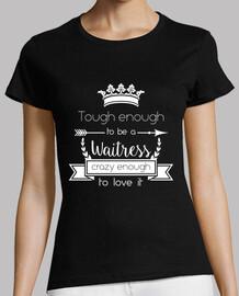 hard as a waitress