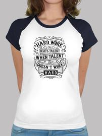 Hard Work Beats Talent 1