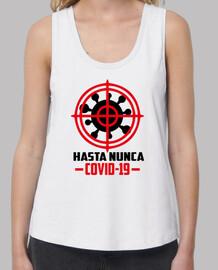 HASTA NUNCA COVID-19