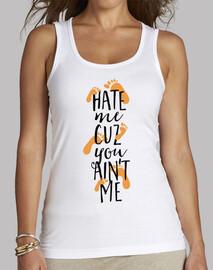 Hate Me Cuz You Ain't Me