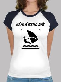 Have a wind day  - W TShirt b