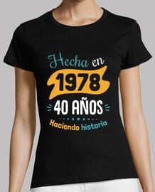 Hecha en 1978, 40 Años Haciendo Historia