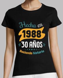 Hecha en 1988, 30 Años Haciendo Historia