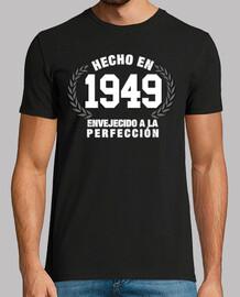 hecho en 1949 envejecido a la perfección