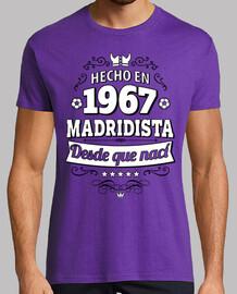 Hecho en 1967 Madridista desde que nací