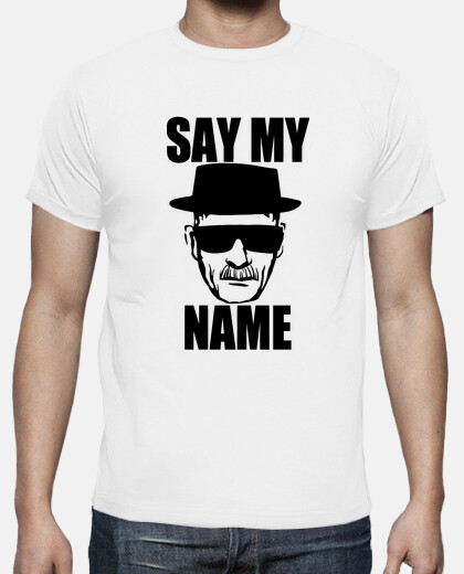Heisenberg - Say my name