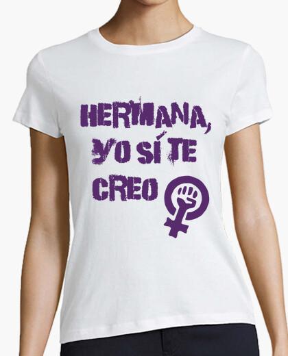 Camiseta Hermana, yo sí te creo