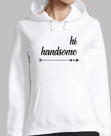 Hi handsome!